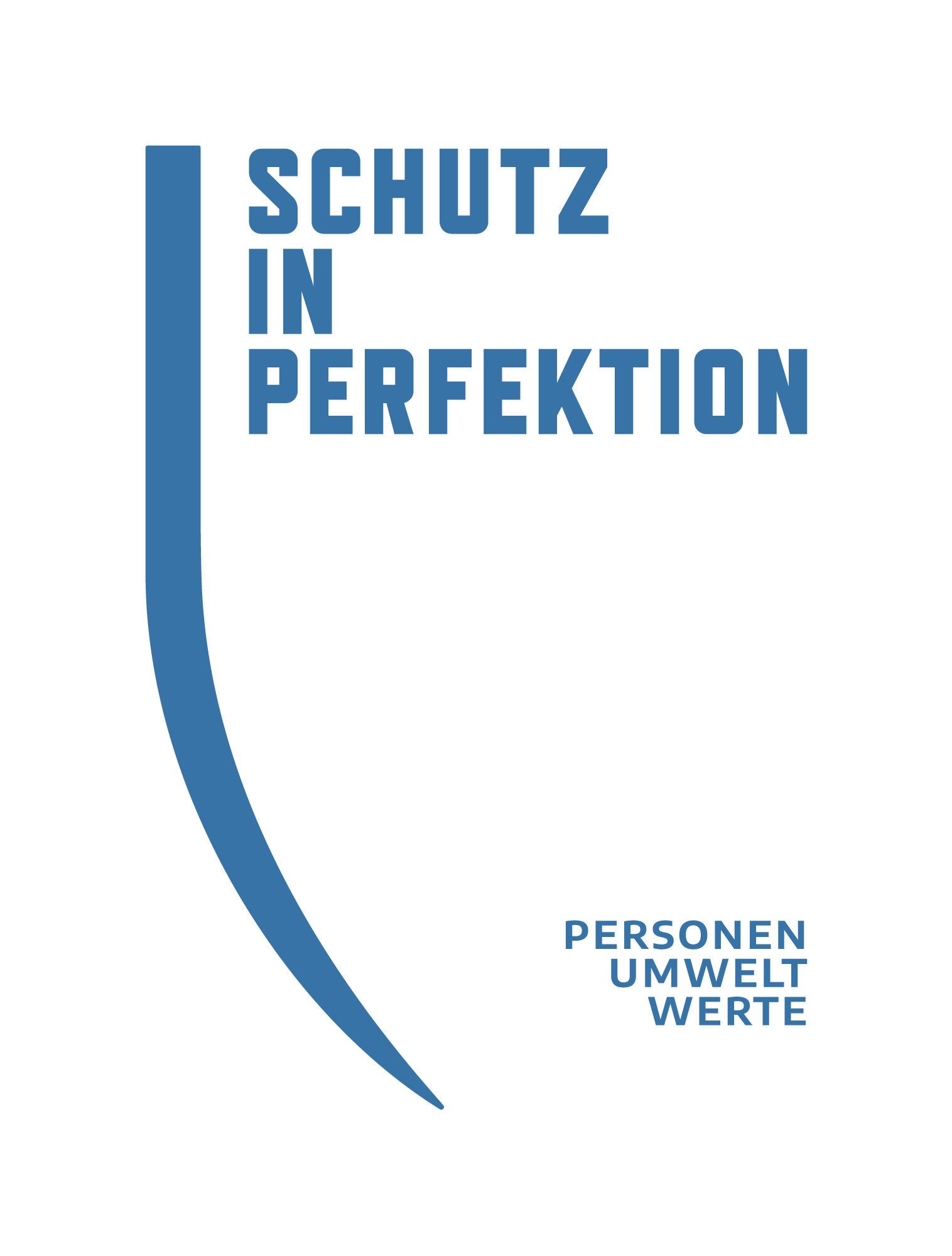 Schutz in Perfektion